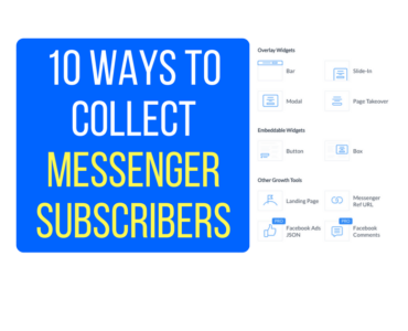 20710 Ways To Collect Messenger Subscribers To Your Chatbot Even If You Have No Audience