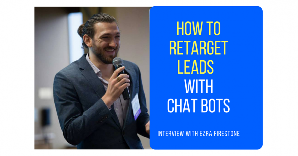 How To Successfully Use Messenger Chatbots To Retarget Leads and Make More Sales (Part 2 or 5)