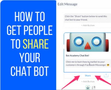 212How To Get People To Share Your Chatbot on Facebook Messenger