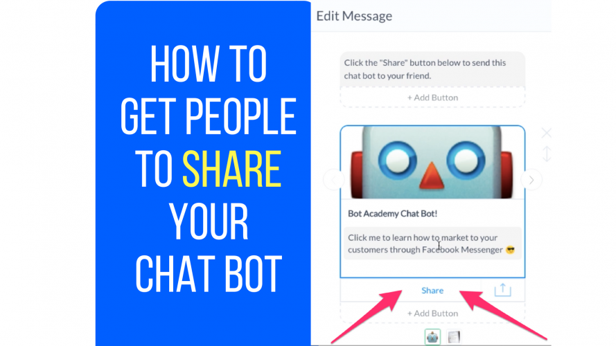 How To Get People To Share Your Chatbot on Facebook Messenger