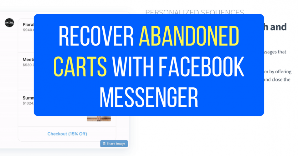 Recover Abandoned Carts with Facebook Messenger (ShopMessage)