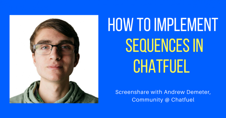 How to Build Sequences on Chatfuel